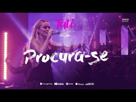 Tati Meira - Procura-se (DVD: Ao vivo) [Clipe Oficial] thumbnail