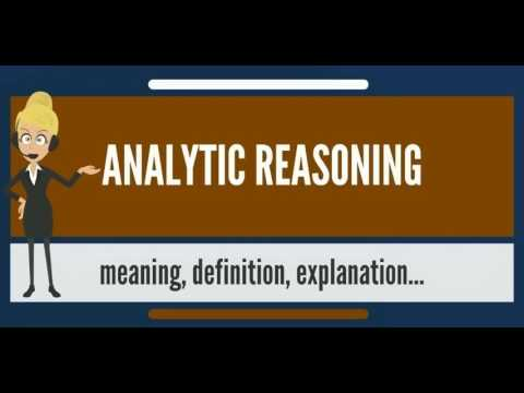 What is ANALYTIC REASONING? What does ANALYTIC REASONING mean
