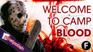 『Friday The 13th: Blood and Water』 Welcome To Camp Blood!
