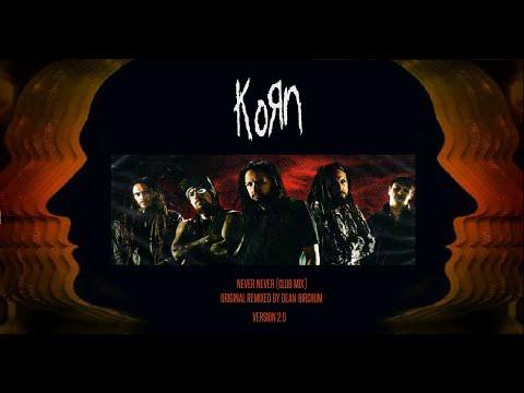 korn never never club mix original remix by dean birchum 2015 youtube. Black Bedroom Furniture Sets. Home Design Ideas