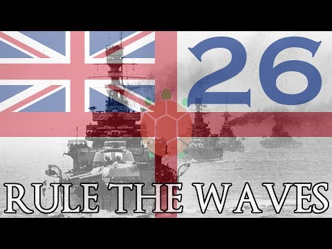 Rule the Waves | Let's Play Britain - 26 - Redemption