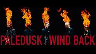 PALEDUSK - WIND BACK (Official Music Video)