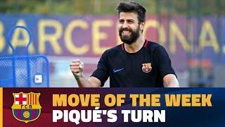 MOVE OF THE WEEK #2 | Gerard Piqué's turn