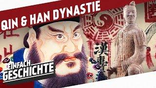 Geburt des Kaiserreiches China! - Qin- und Han-Dynastie l DIE GESCHICHTE CHINAS