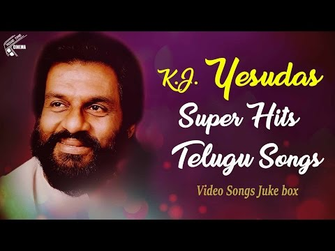 K.Js Super Hits | Telugu Songs | Video Songs Jukebox | Singer K J Yesudas Collections