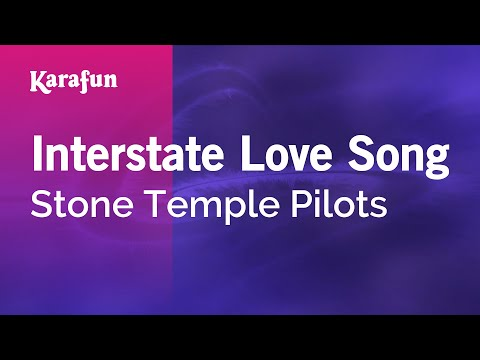 Karaoke Interstate Love Song - Stone Temple Pilots *