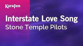 Karaoke Interstate Love Song - Stone Temple Pilots *