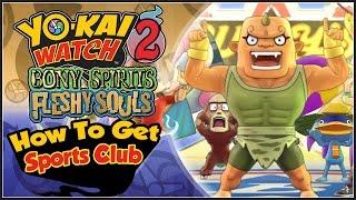 Yo-Kai Watch 2 - How To Get The Springdale Sports Center! [YW2 Tips & Tricks]