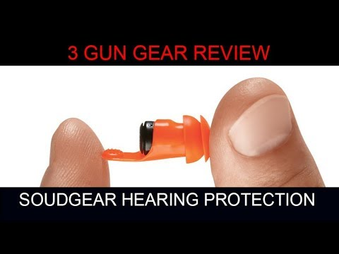 3 Gun Gear Reviews, Soundgear Hear Pro, Custom Hear Pro