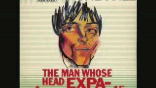 The Fall - The Man Whos Head Expanded