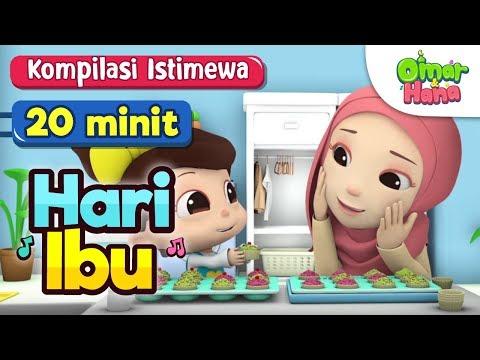 Koleksi Lagu Kanak-Kanak Islam |  Istimewa Hari Ibu |  Omar & Hana | 20 Minit