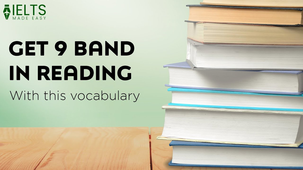 Band 9 Vocabulary for IELTS Reading   IELTS Made Easy