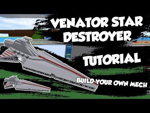 Venator Star Destroyer Tutorial | ROBLOX Build Your Own Mech