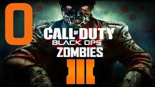 Call of Duty: Black Ops III Прохождение на русском [FullHD|PC] - Часть 0 (Зомби режим)