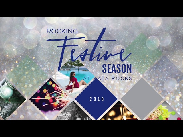 ROCKING 'FESTIVE SEASON' CELEBRATIONS AT KATA ROCKS