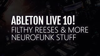 Let's make some filthy reeses! Working on a Neurofunk track!