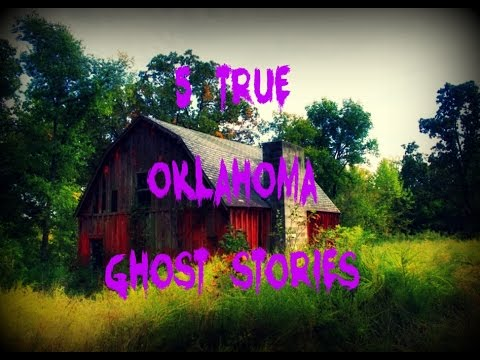 5 TRUE Oklahoma Ghost Stories