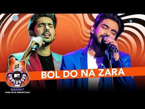 Bol Do Na Zara Unplugged   Armaan Malik & Amaal Mallik - MTV Unplugged Season 7   T-Series