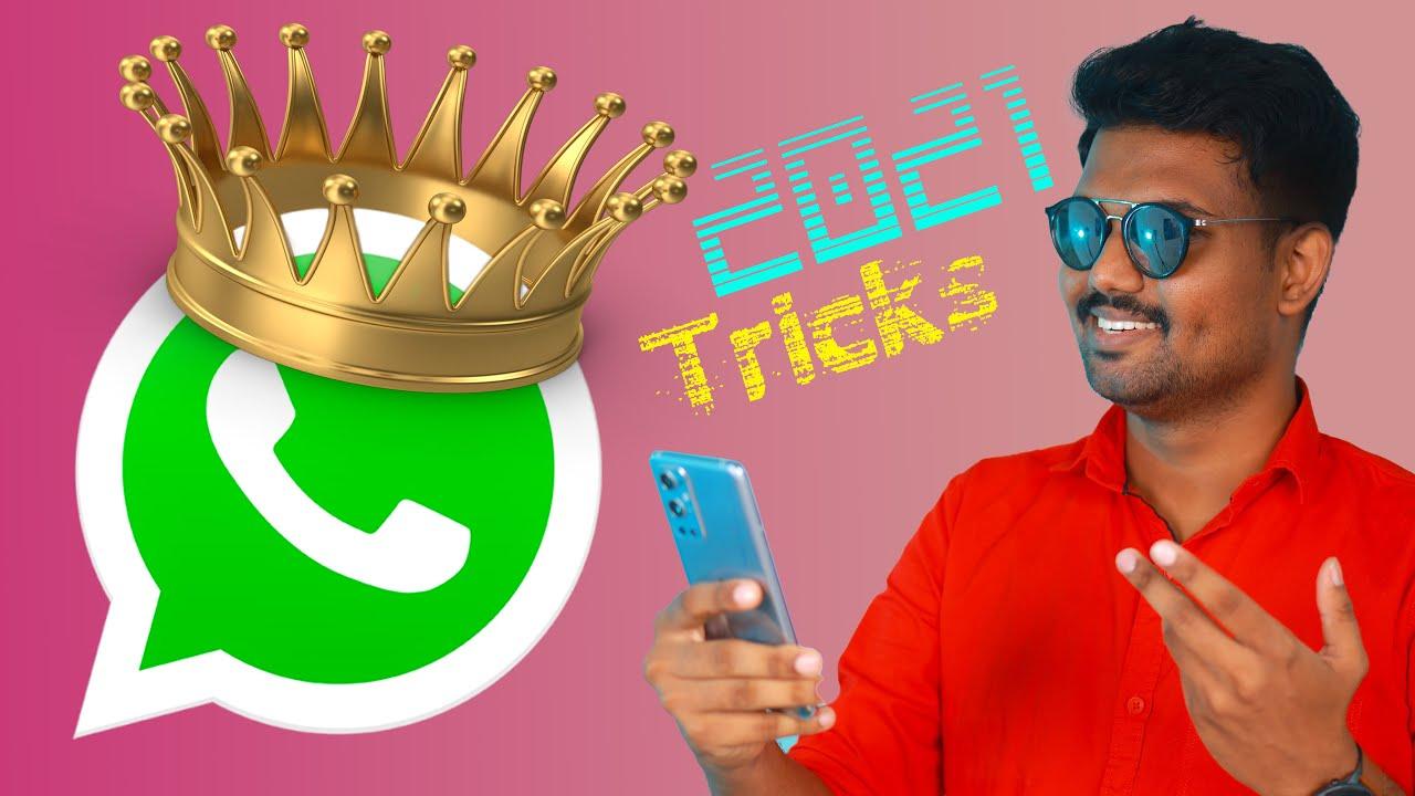 மிரளவைக்கும் 7 Whatsapp Tricks 2021⚡⚡⚡  |  Top 7 Unknown Tips, Tricks & Hacks of Whatsapp | TechBoss