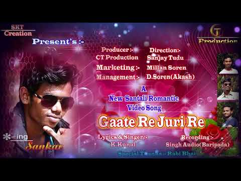 New  Santali HD Full  Video Song Teaser - Gaate Re Juri Re  ( SKT Creation And CT Production )
