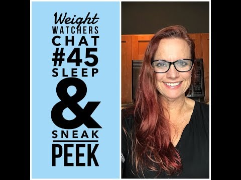 Weight Watchers Chat #45: Catchin' Some Zzzzz's & Sneak Peek at WW New Plan