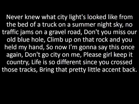 Don't Go City On Me - Kane Brown Lyrics