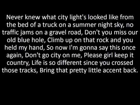 Don't Go City On Me - Kane Brown Lyrics
