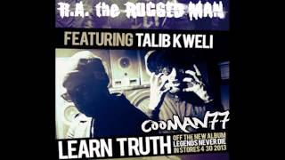 *NEW* R.A. The Rugged Man - Learn Truth (Ft. Talib Kweli) [HD]