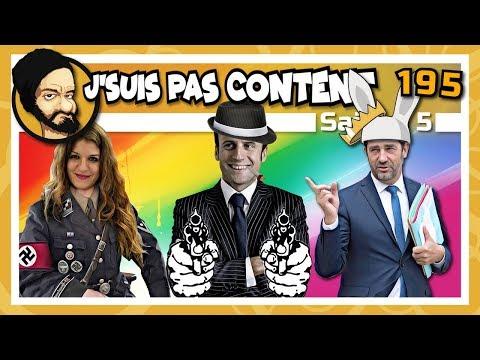 J'SUIS PAS CONTENT ! #195 : Castaner bizuté, Macron embêté & Benalla piraté !
