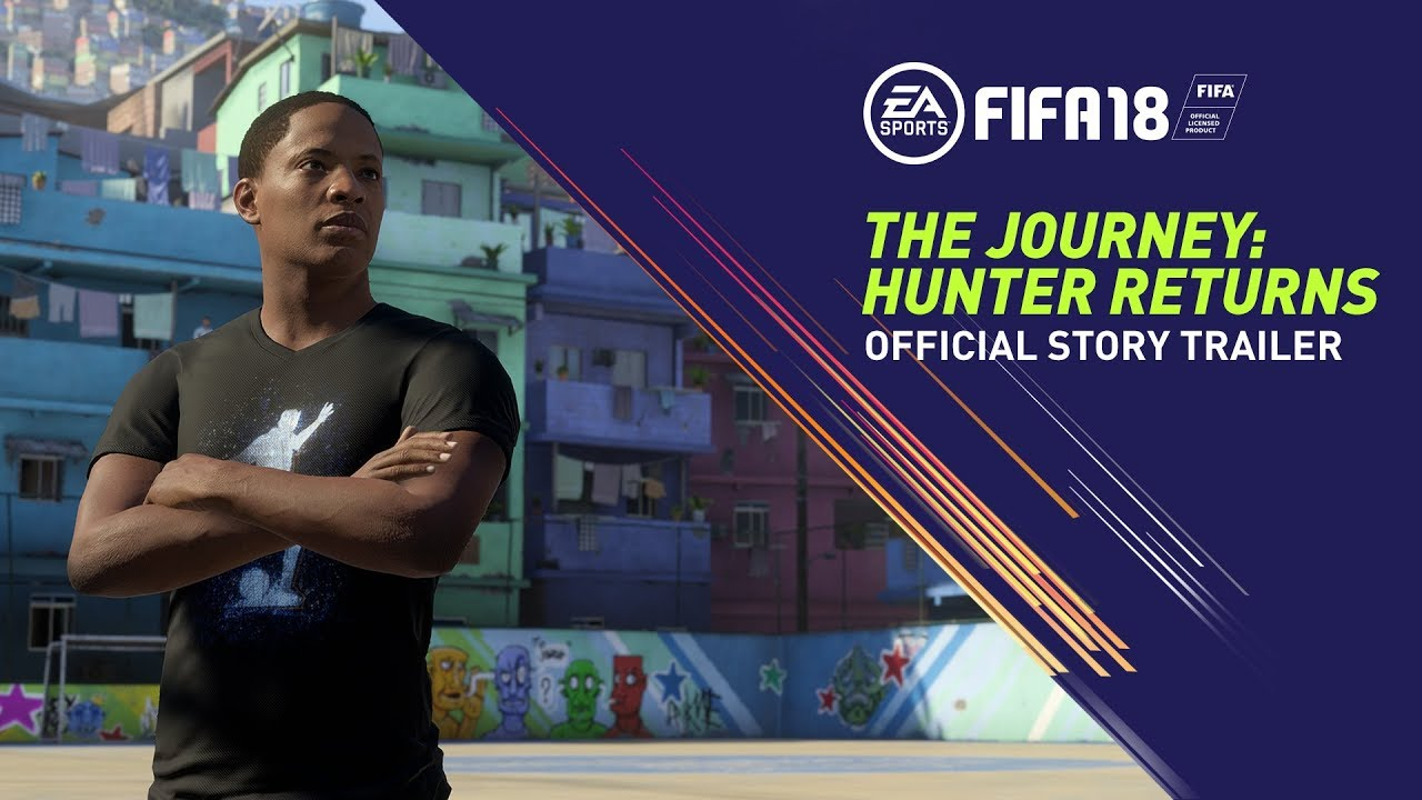 FIFA 18 | The Journey: Hunter Returns | Official Story Trailer