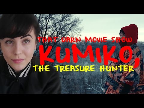 KUMIKO, THE TREASURE HUNTER REVIEW: That Darn Movie Show!
