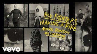 Foo Fighters - Making A Fire (Mark Ronson Re-Version (Audio))