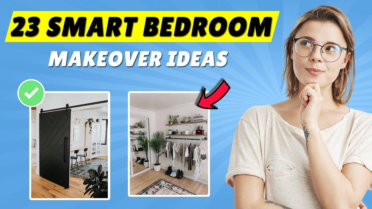 23 Smart Bedroom Makeover Ideas