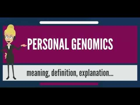 what-is-personal-genomics?-what-does-personal-genomics-mean?-personal-genomics-meaning