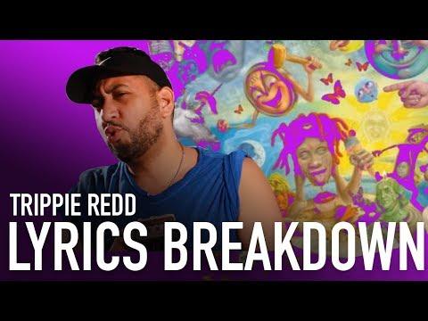 "Trippie Redd's ""Missing My Idols"" Lyrics Breakdown/Reaction"