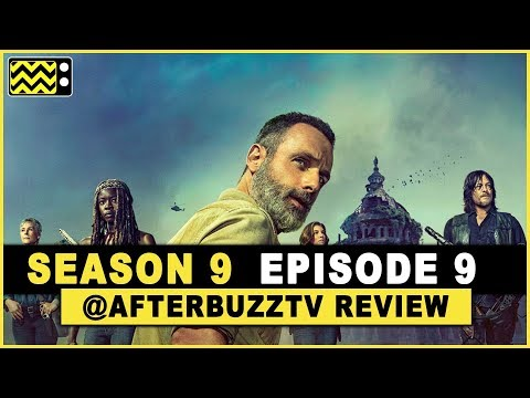 The Walking Dead Season 9 Episode 9 Review & After Show