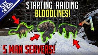 STARTING THE RAIDING BLOODLINES!  |  5-Man PvP Servers! - Ark: Survival Evolved