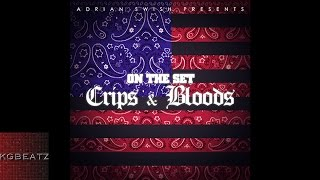 Adrian Swish - On The Set: Crips & Bloods Mixtape Download: ...
