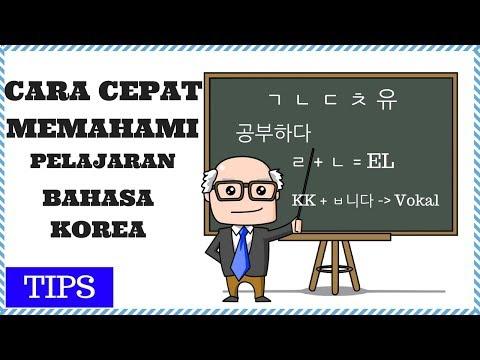Cara Cepat Memahami Dalam Belajar Bahasa Korea