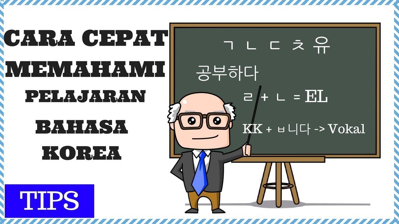 Cara Cepat Memahami Dalam Belajar Bahasa Korea - YouTube