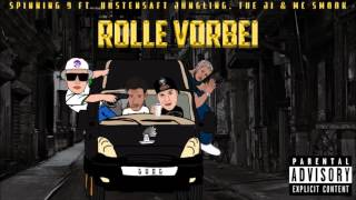 SPINNING 9 FT. HUSTENSAFT JÜNGLING, THE JI & MC SMOOK - ROLLE VORBEI