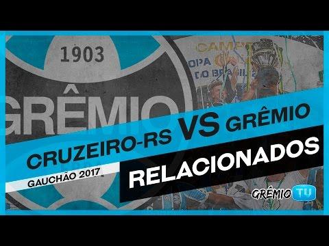 [RELACIONADOS] Cruzeiro-RS x Grêmio (Gauchão 2017) l GrêmioTV