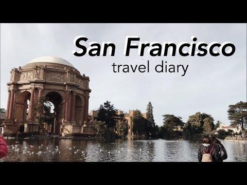 San Francisco | Travel Diary 2017