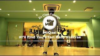 """MiQael """"I'll Find you ft. Tori Kelly / Lecrae""""@En Dance Studio SHIBUYA"""