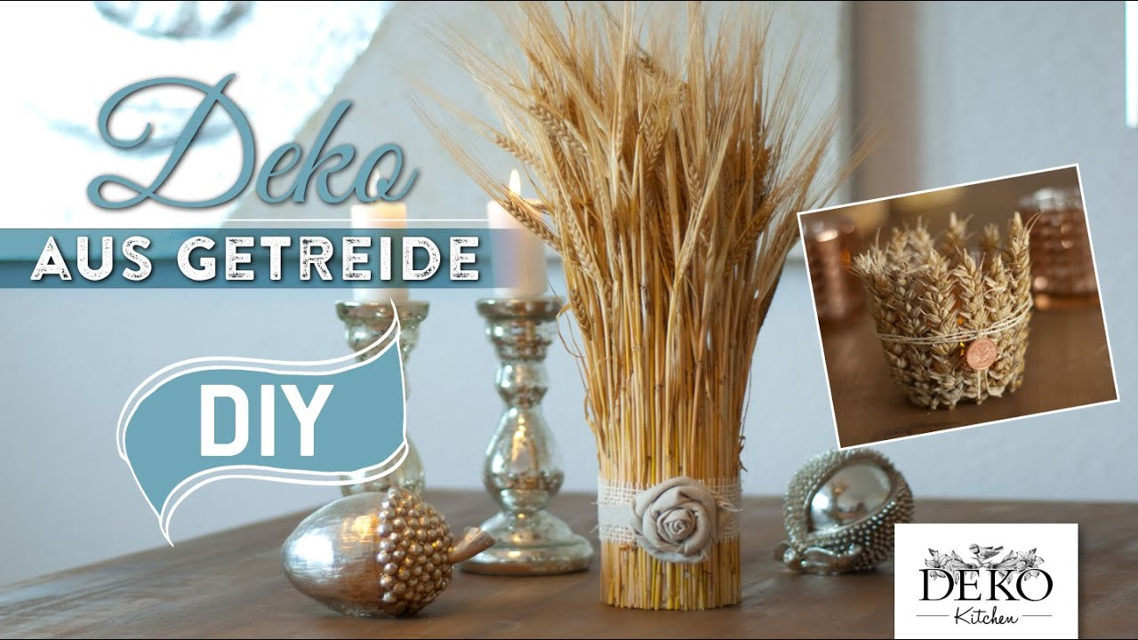 diy h bsche herbstdeko aus getreide deko kitchen youtube. Black Bedroom Furniture Sets. Home Design Ideas