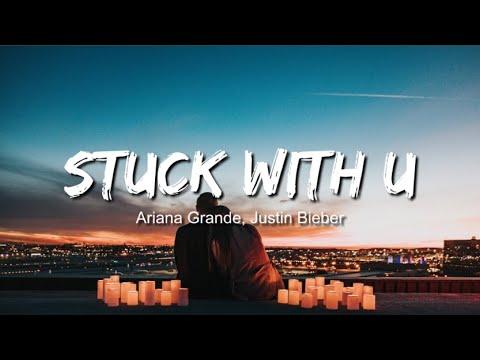 ariana-grande,-justin-bieber---stuck-with-u-(lyrics-/-lyric-video)