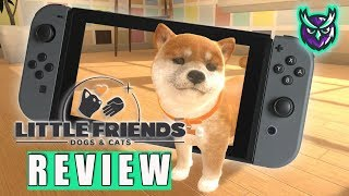 Little Friends: Dogs & Cats Switch Review (Video Game Video Review)