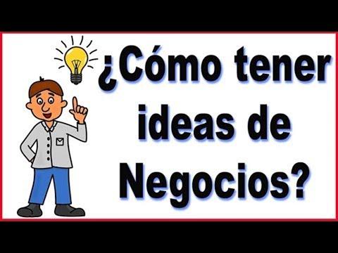 Cómo tener ideas de negocio rentable