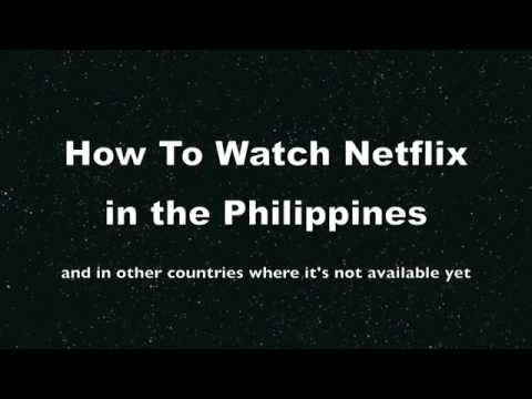 How To Watch Netflix In The Philippines