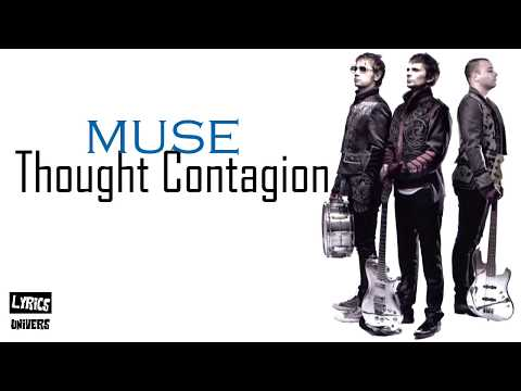 Muse - Thought Contagion (Lyrics)
